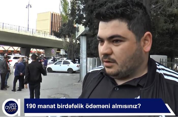 190 manat birdəfəlik ödəməni almısınız? - VİDEO