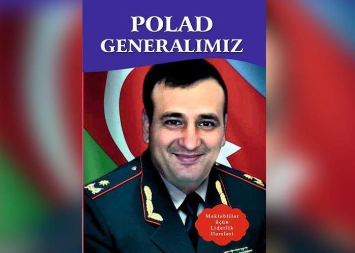 """Polad Generalımız"" kitabı çap olundu"