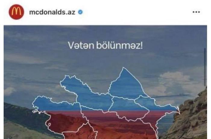 """""""McDonald's"""" şirkəti ermənilərin təzyiqi ilə Azərbaycanla bağlı paylaşımları sildi - FOTO"""