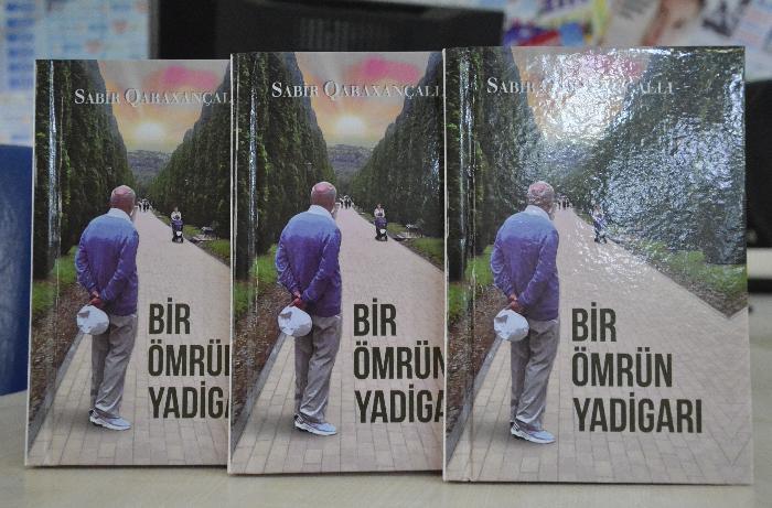 """Sabir Qaraxançallı: """"Bu kitab mənim uzun ömür yolumun qısa xəritəsidir"""""""
