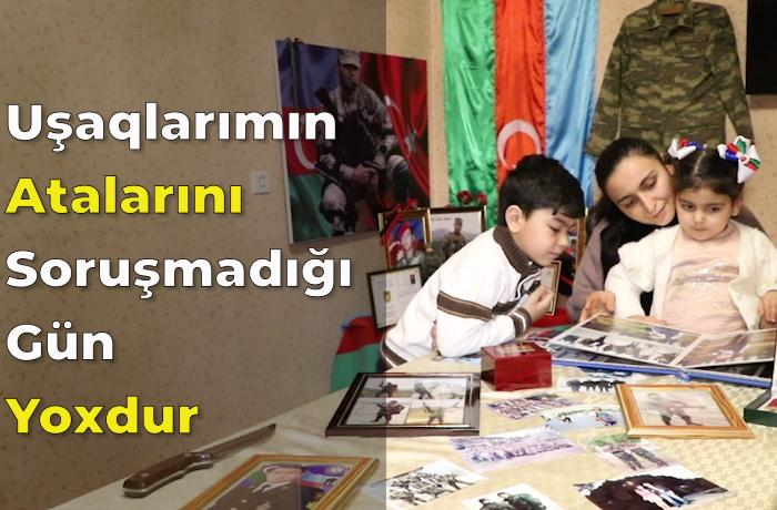 """Şəhid xanımı: """"Uşaqlarımın atalarını soruşmadığı gün yoxdur"""" - VİDEO"""