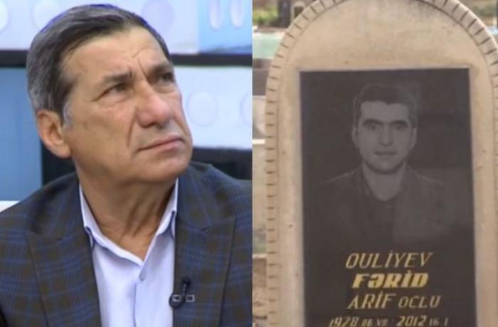 """Arif Quliyev vəfat edən oğlundan danışdı: Özümü heç vaxt bağışlaya  bilməyəcəyəm"""""""