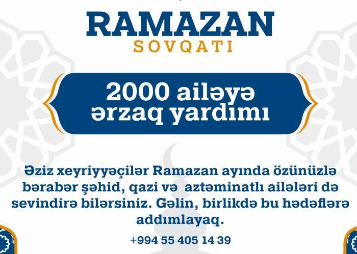 Ramazan ayında şəhid, qazi və aztəminatlı ailələrə yardım edə bilərsiniz